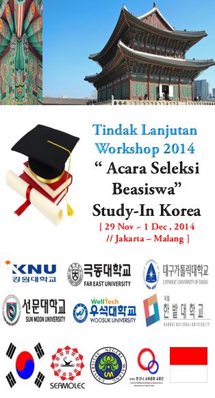 Workshop Kemitraan IndonesiaKorea dan Seleksi Beasiswa Study di Korea  SEAKOREA